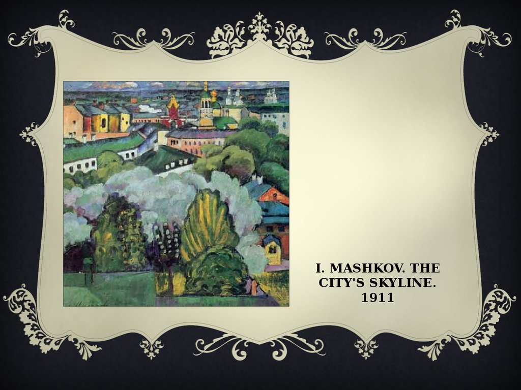 I. Mashkov. The city's skyline. 1911
