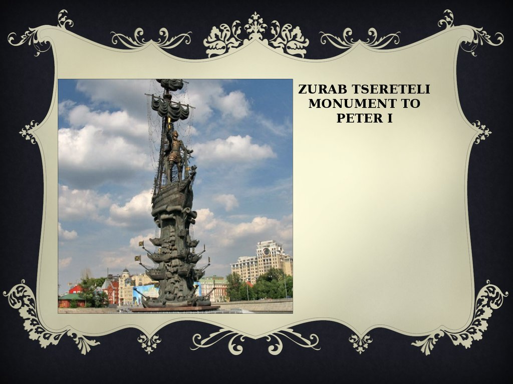 Zurab Tsereteli monument to Peter I