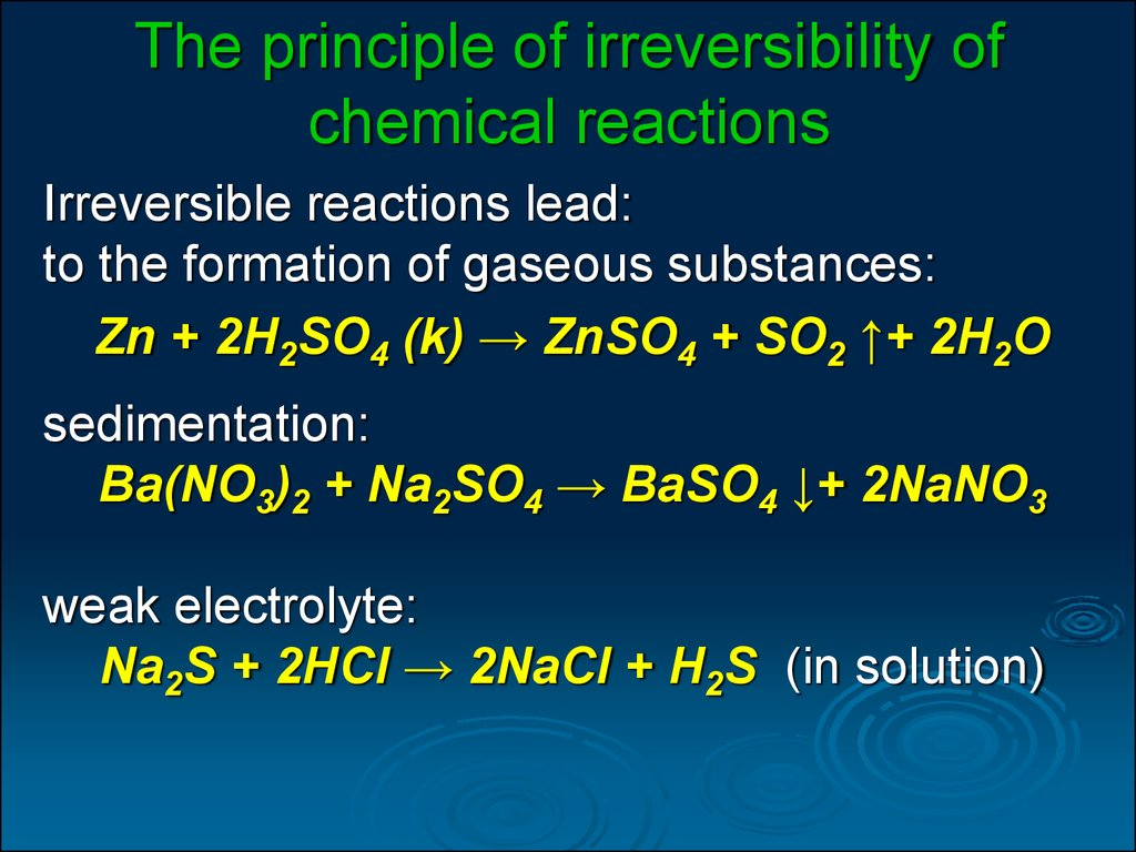The principle of irreversibility of chemical reactions