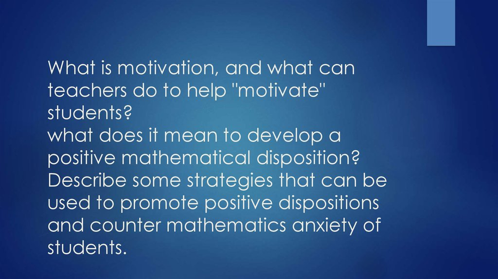 What is motivation, and what can teachers do to help