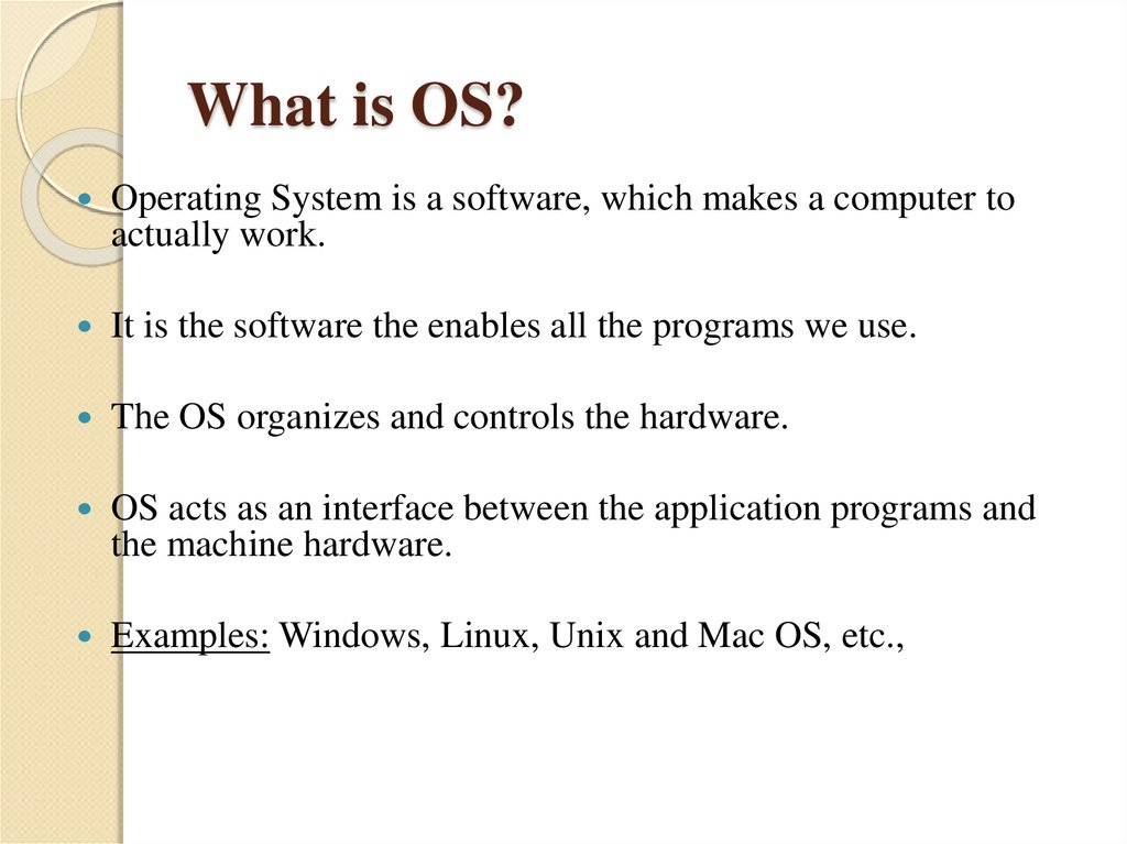 What is OS?