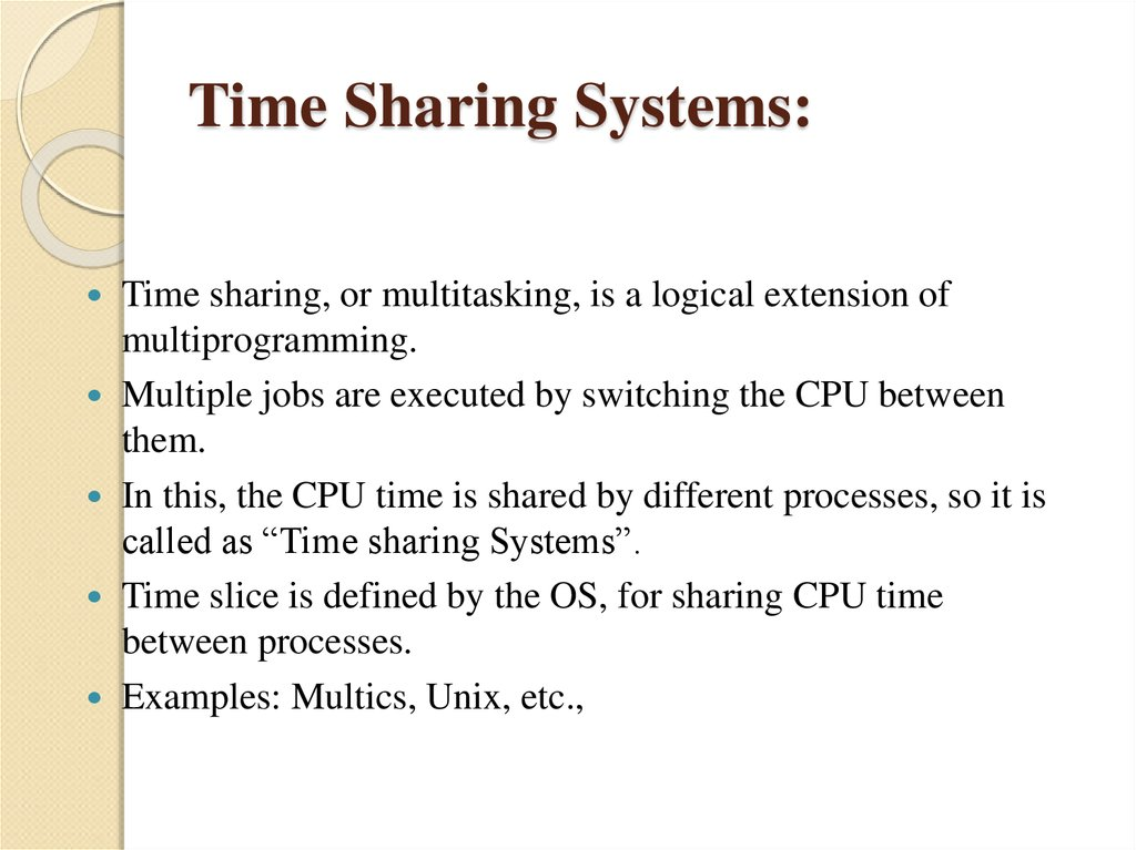Time Sharing Systems: