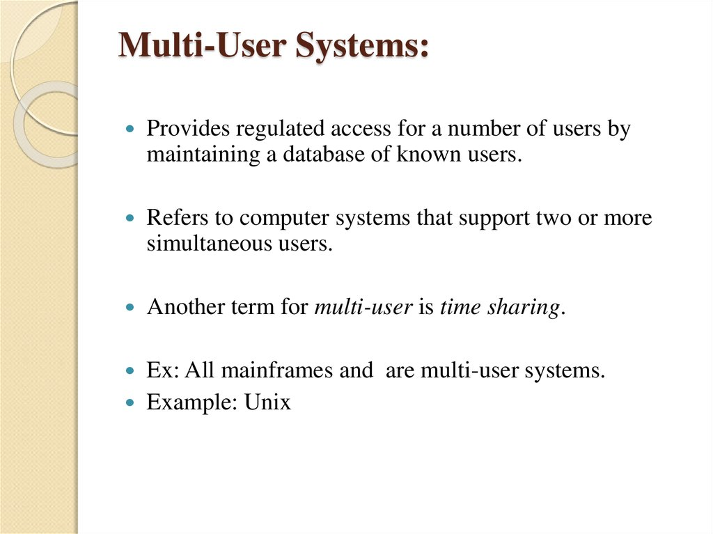 Multi-User Systems: