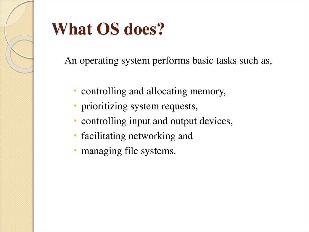 What OS does?