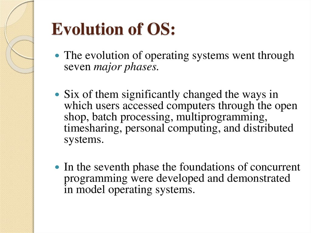 Evolution of OS: