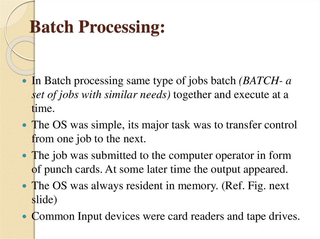 Batch Processing: