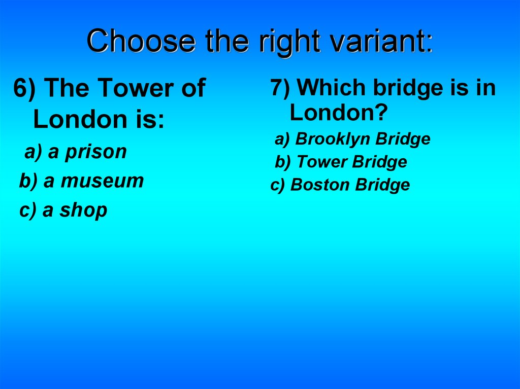Choose the right variant: