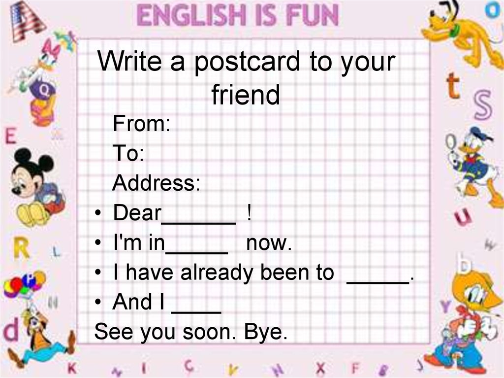 Write a postcard to your friend