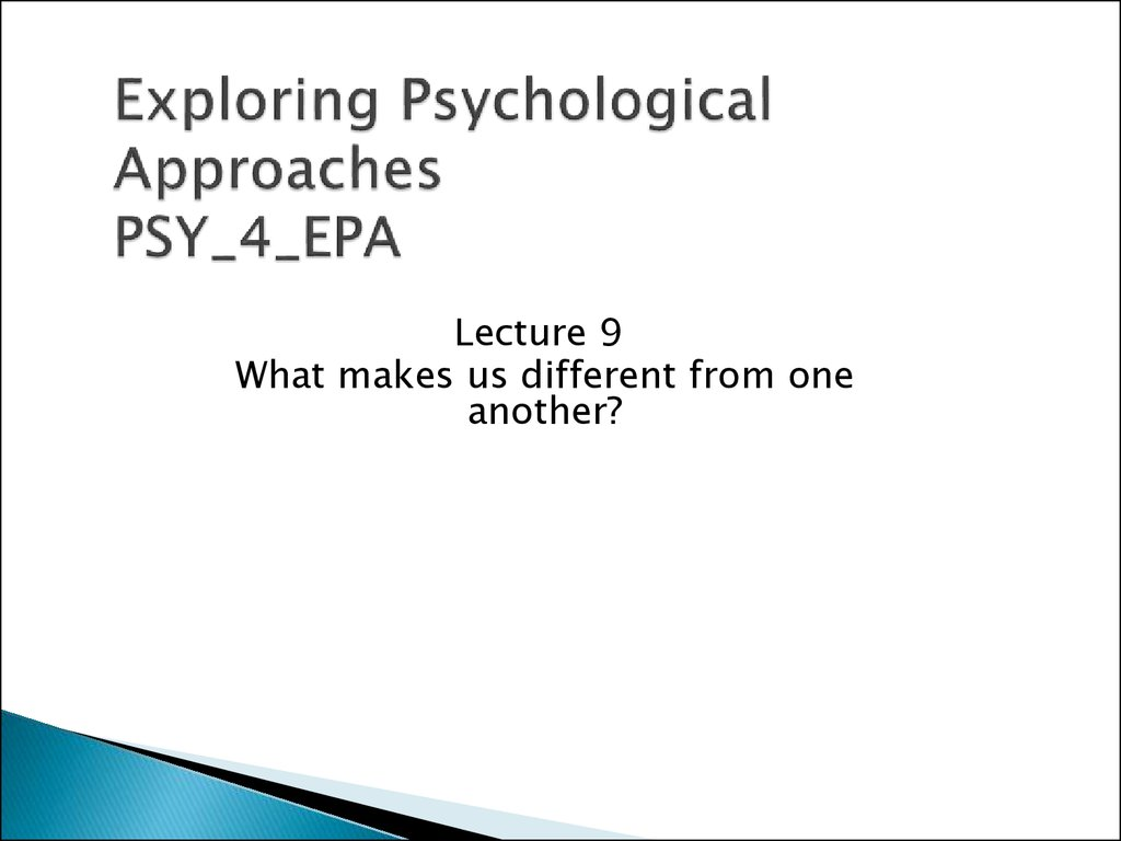 Exploring Psychological Approaches PSY_4_EPA