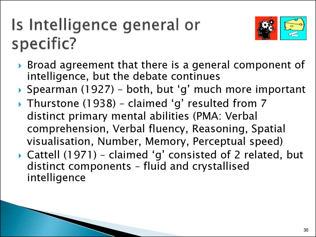 Is Intelligence general or specific?