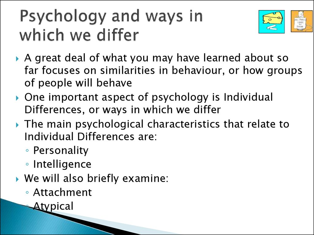 Psychology and ways in which we differ