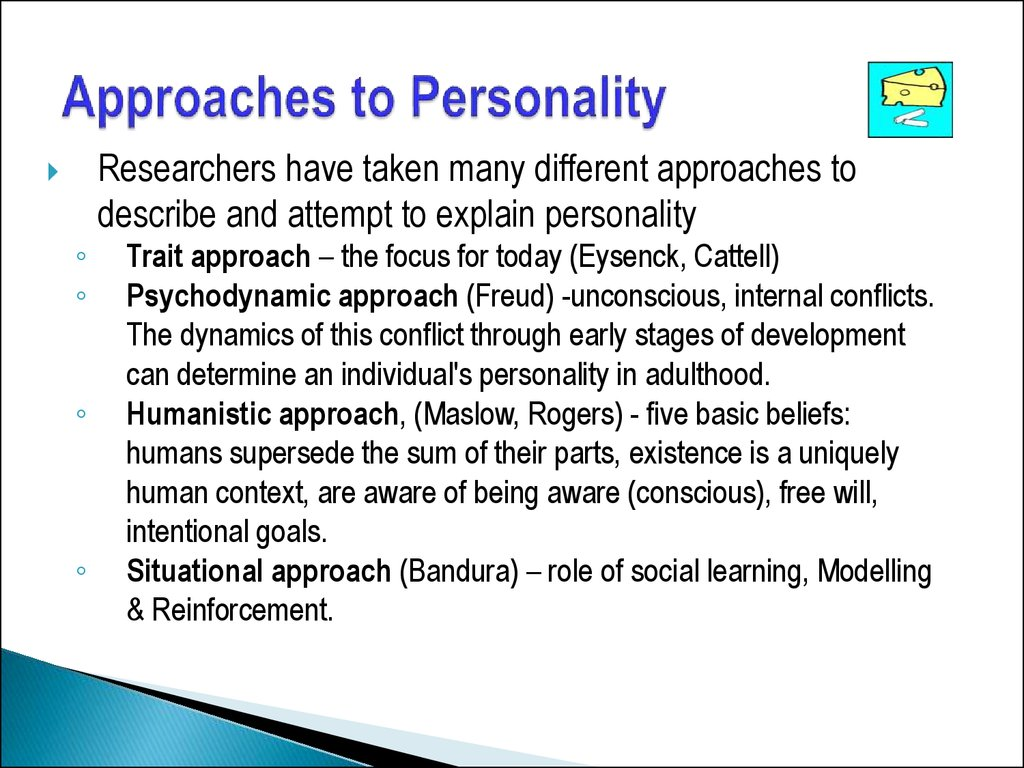 Approaches to Personality
