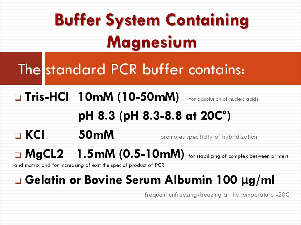 The standard PCR buffer contains: