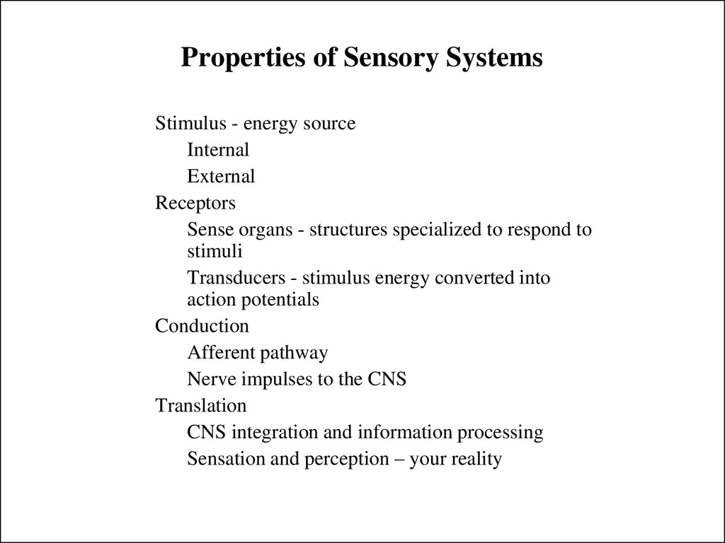 Properties of Sensory Systems