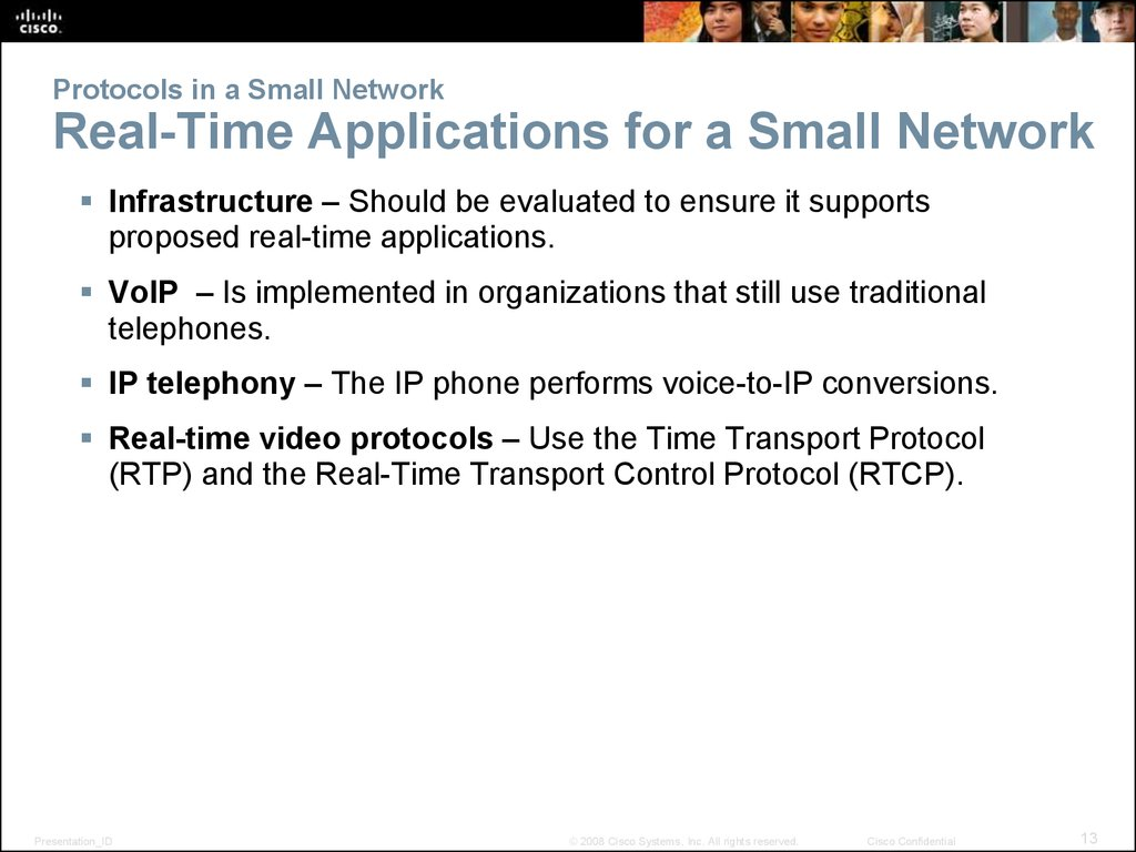Protocols in a Small Network Real-Time Applications for a Small Network