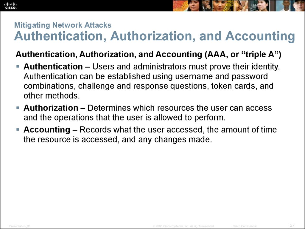 Mitigating Network Attacks Authentication, Authorization, and Accounting