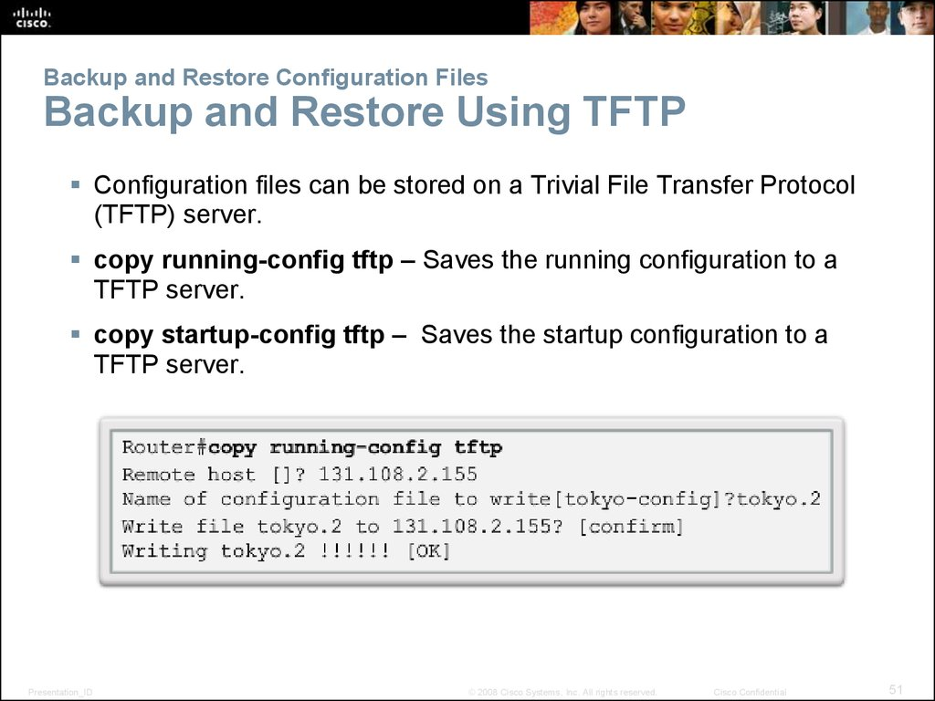 Backup and Restore Configuration Files Backup and Restore Using TFTP