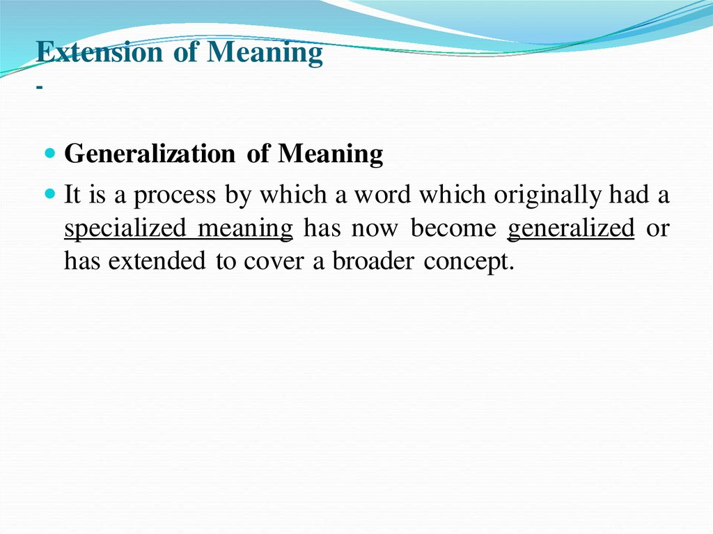 Extension of Meaning -