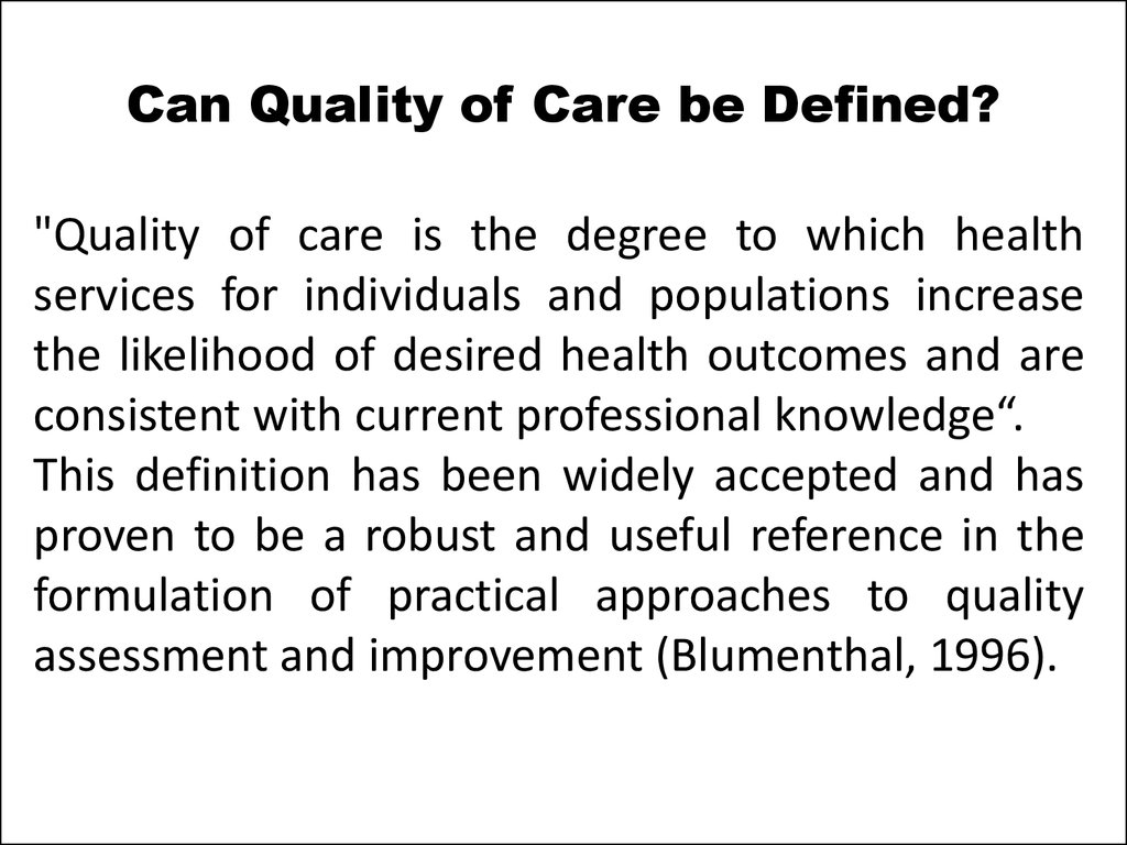 Essence and features of estimation of medical care quality