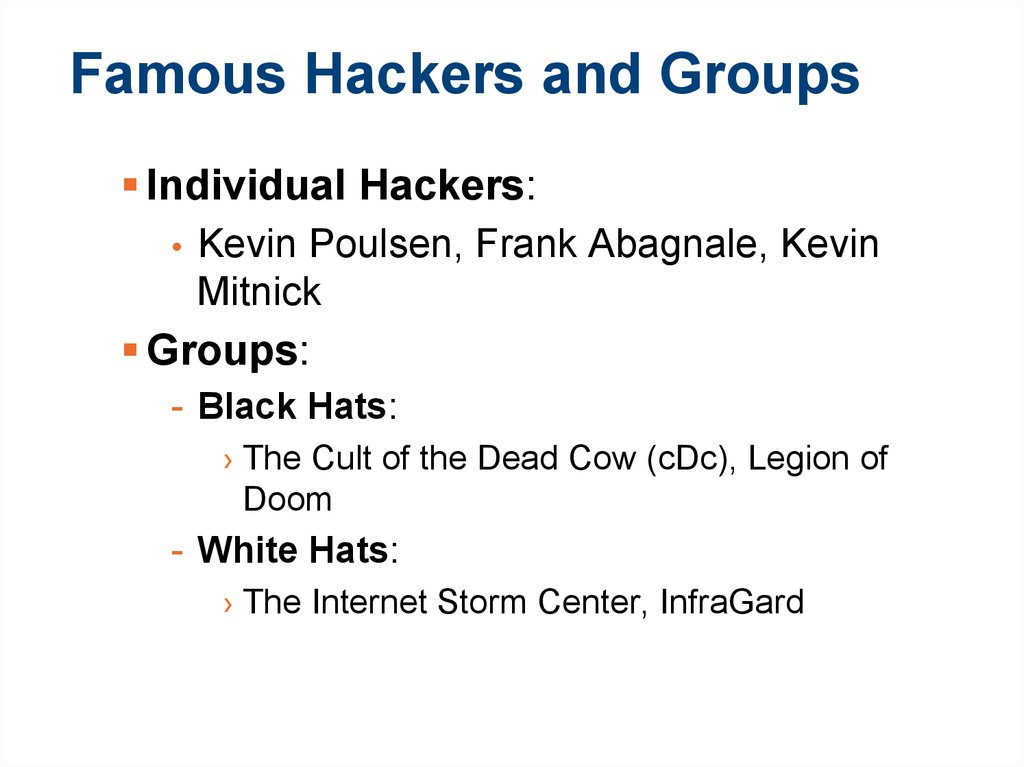 Famous Hackers and Groups