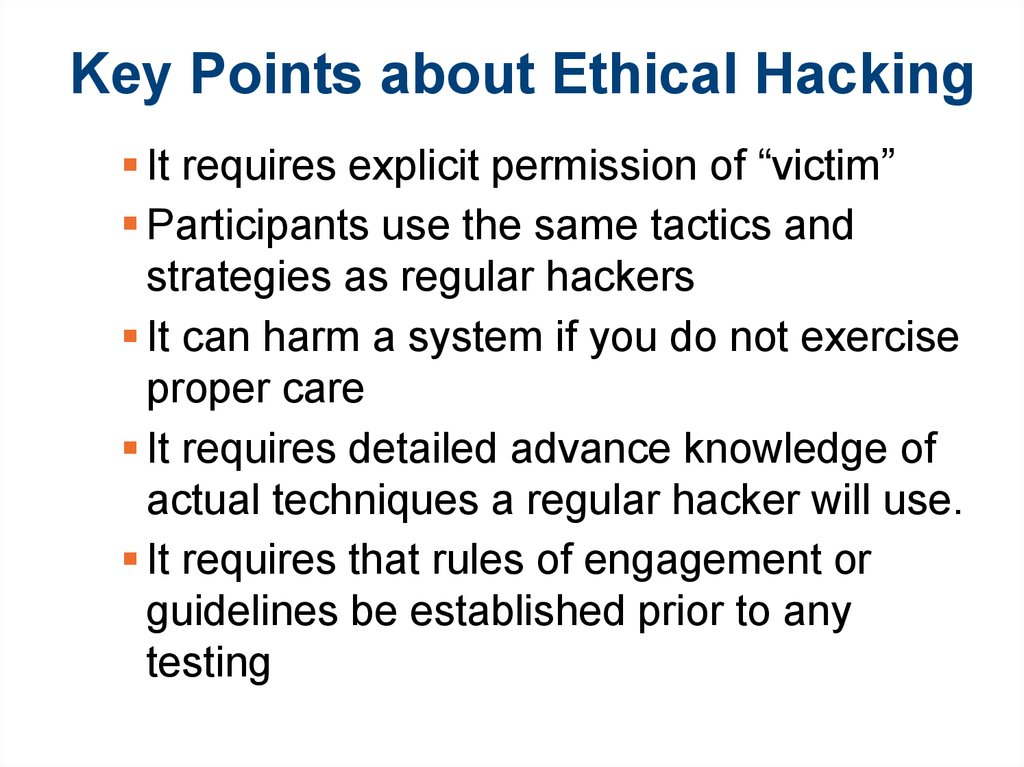 Key Points about Ethical Hacking