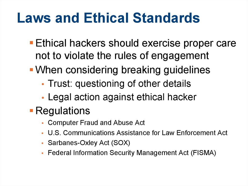 Laws and Ethical Standards