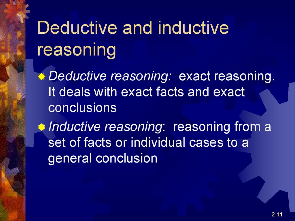 deductive and inductive reasoning 2 essay Writing a deductive essay involves utilizing deductive reasoning in order to draw a conclusion and then guide the reader inductive and deductive reasoning.