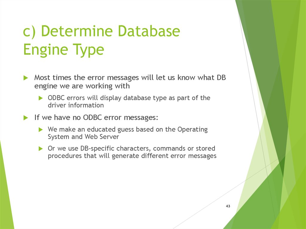 c) Determine Database Engine Type