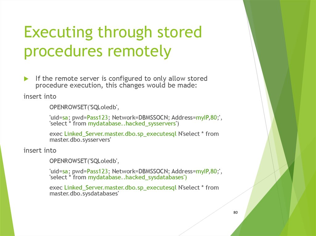 Executing through stored procedures remotely