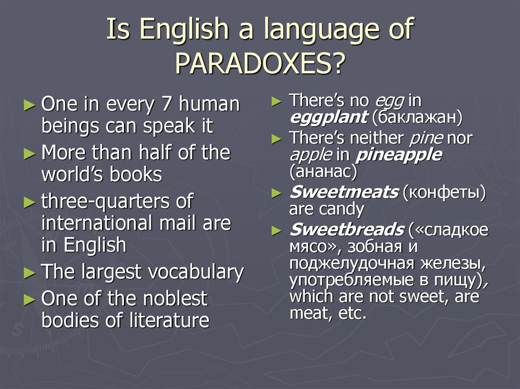 Is English a language of PARADOXES?
