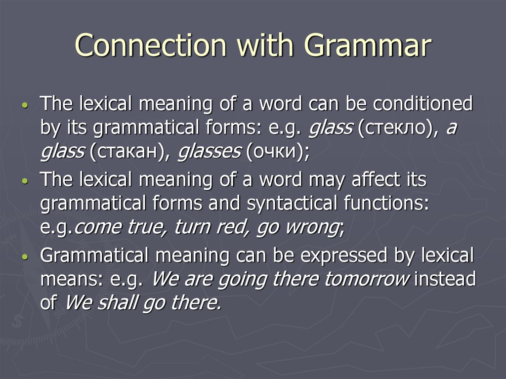 Connection with Grammar
