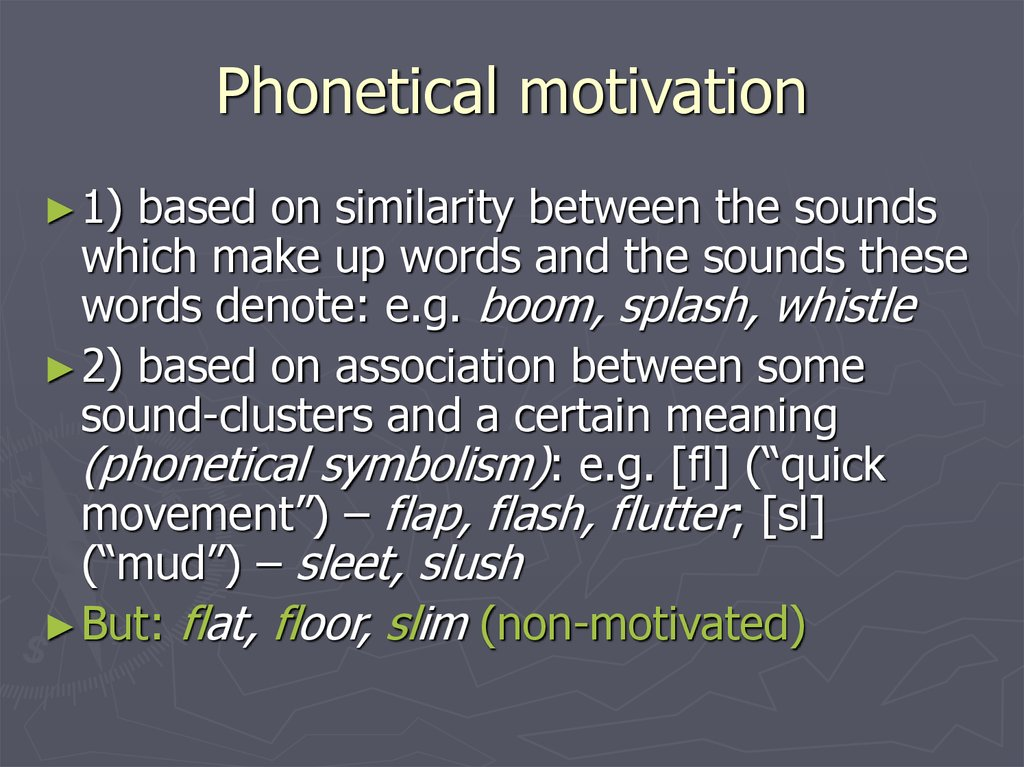 Phonetical motivation