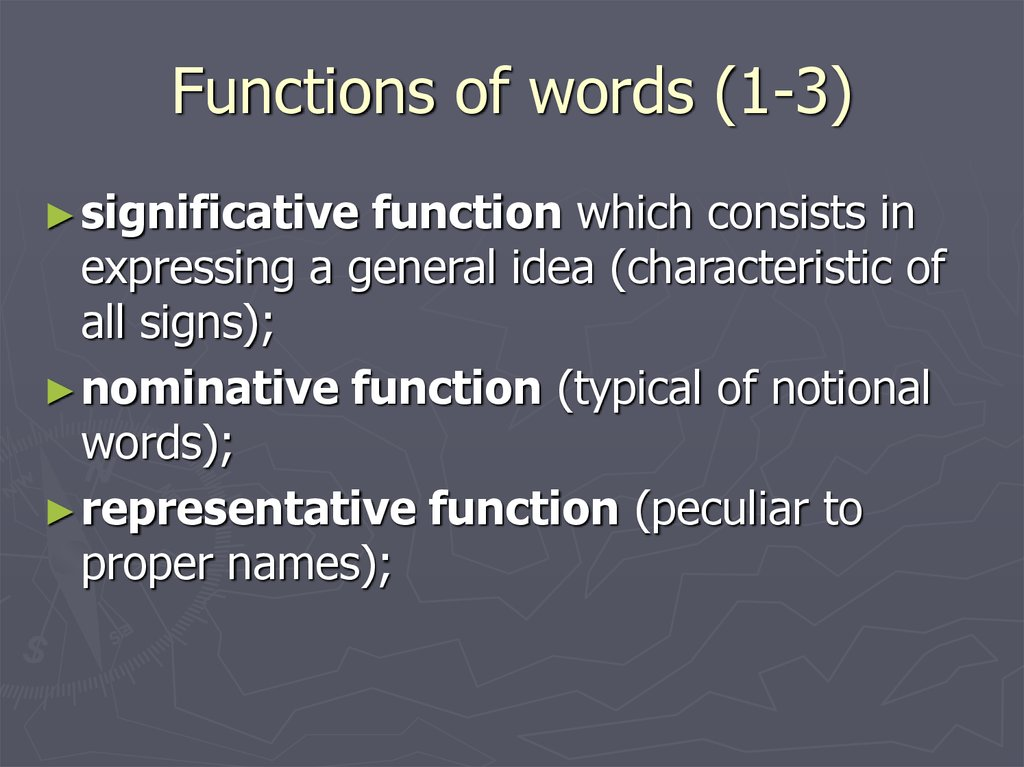 Functions of words (1-3)