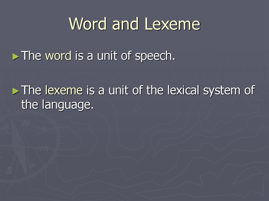 Word and Lexeme