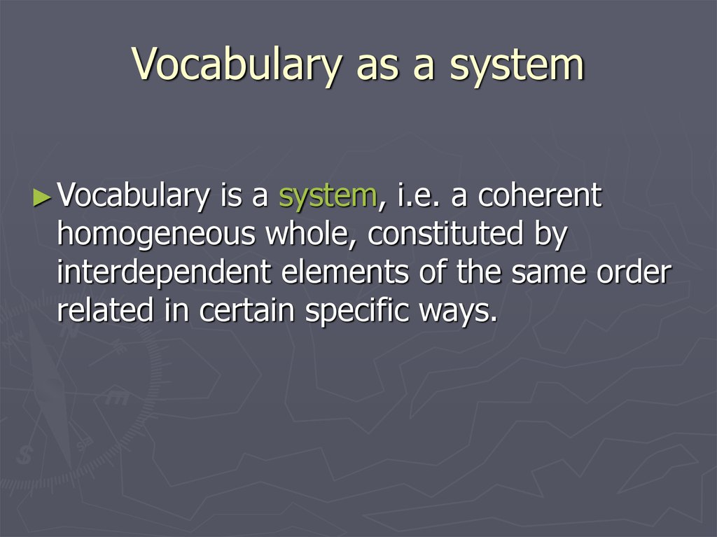 Vocabulary as a system