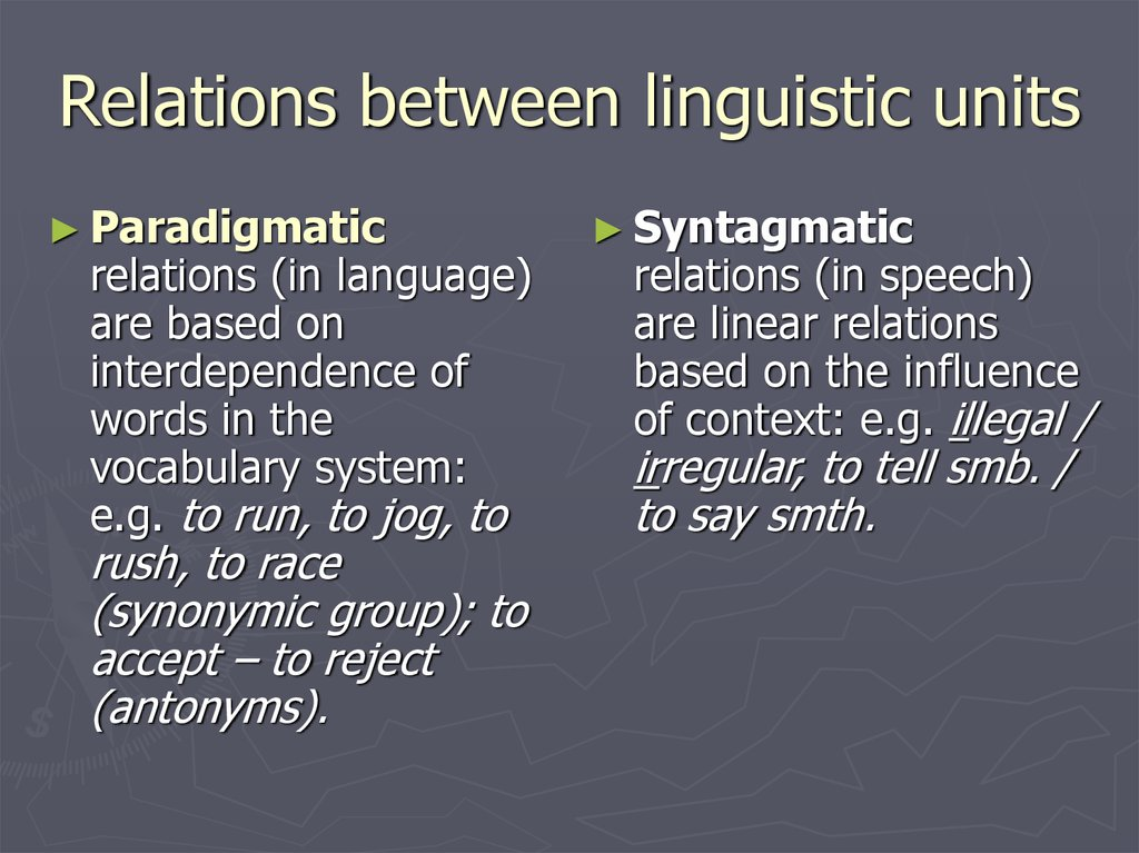 Relations between linguistic units