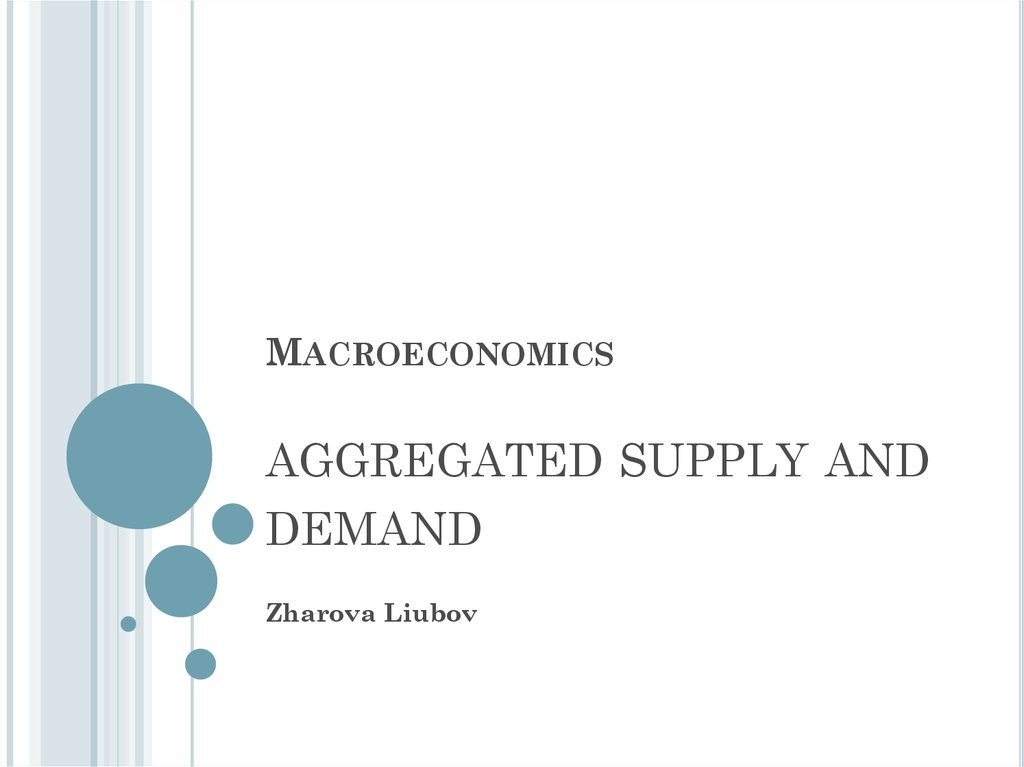 Macroeconomics aggregated supply and demand