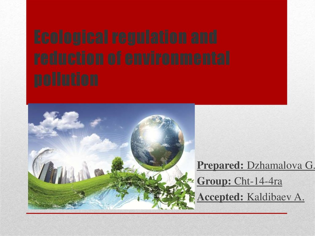 Ecological regulation and reduction of environmental pollution