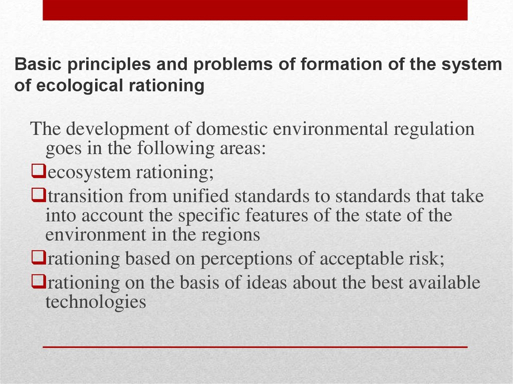 Basic principles and problems of formation of the system of ecological rationing
