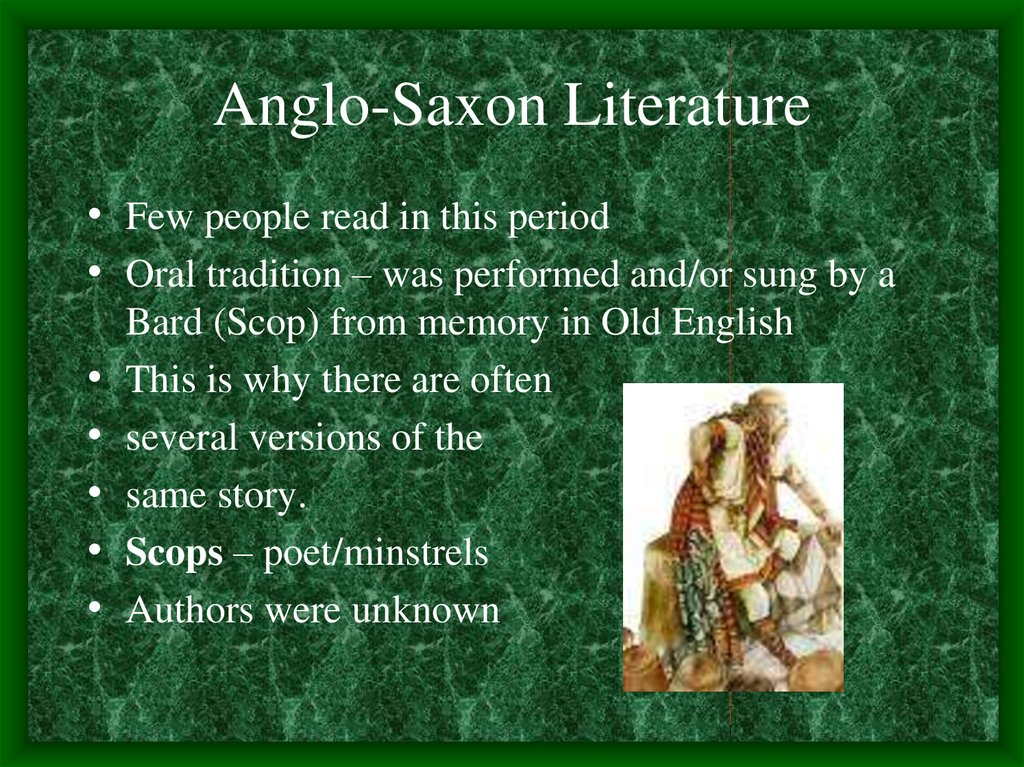 a comparison of anglo saxon and vikings oral tradition Because anglo-saxon poetry existed in oral tradition long before it was written down, the verse form contains complicated rules for alliteration designed to help scops, or poets, remember the many thousands of lines they were required to know by heart.
