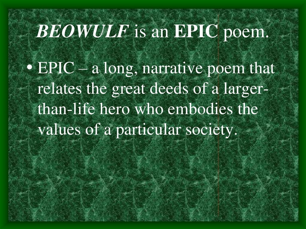 beowulf embodies the values of anglo saxon society English: epic: from beowulf, part write an essay in which you show how beowulf embodies the ideals of use your knowledge of anglo-saxon society and of beowulf.