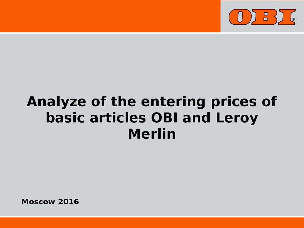 Analyze Of The Entering Prices Of Basic Articles Obi And