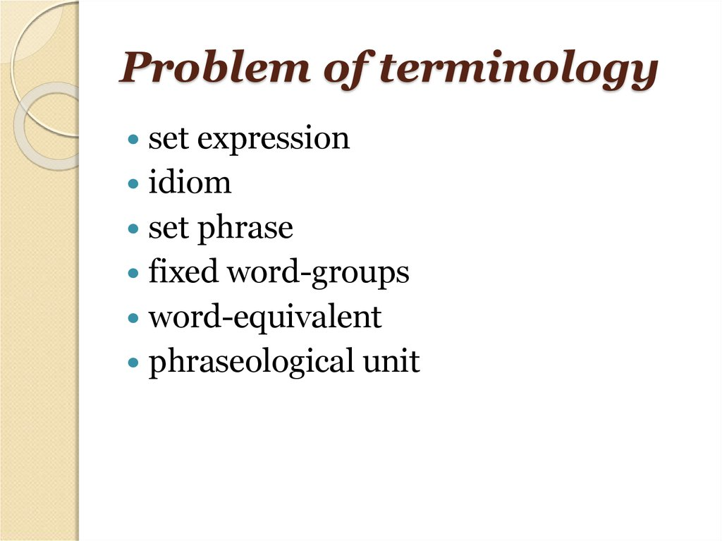 Problem of terminology