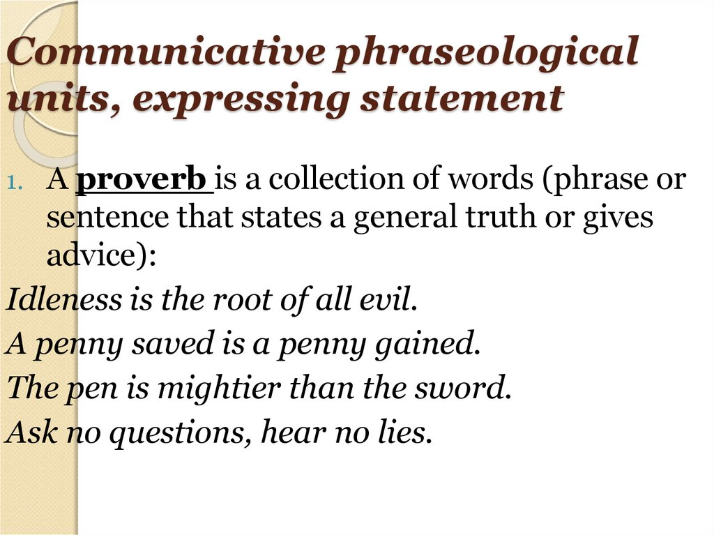 Communicative phraseological units, expressing statement