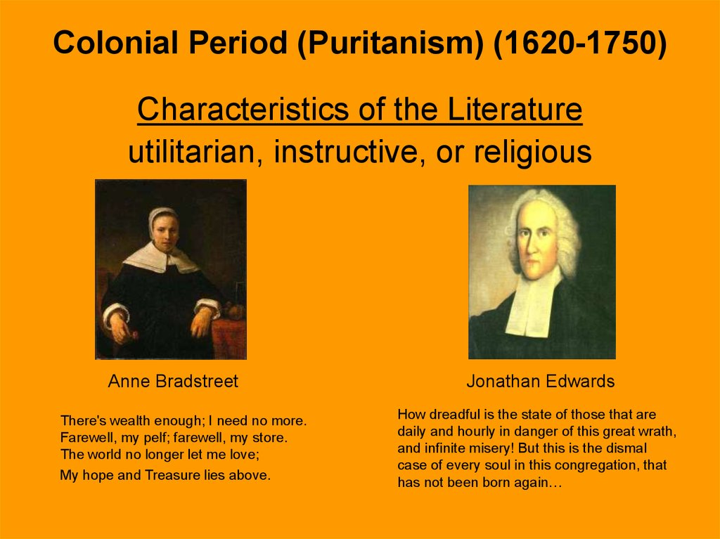 Colonial Period (Puritanism) (1620-1750)