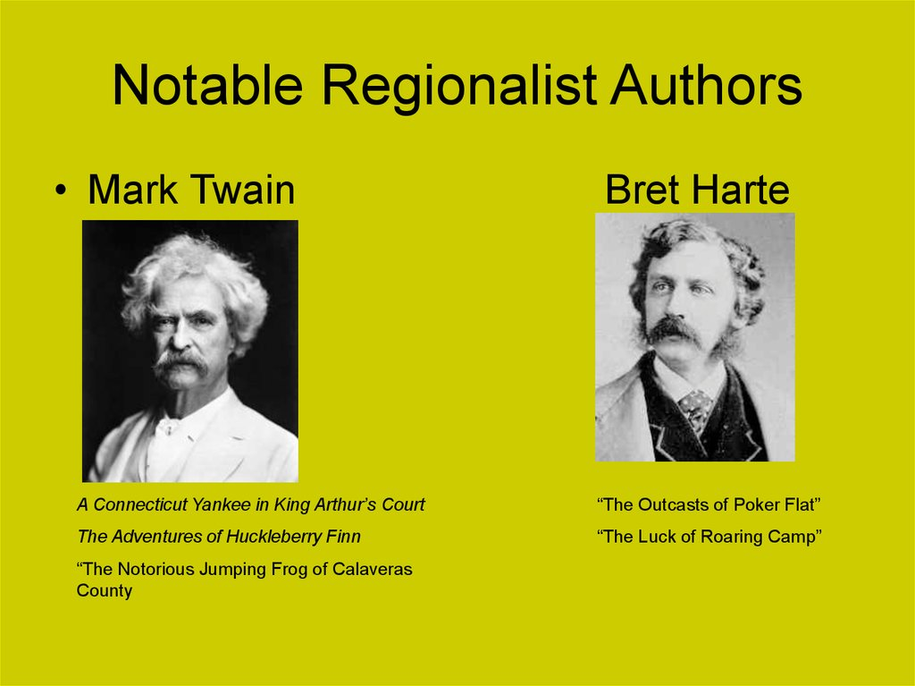 Notable Regionalist Authors