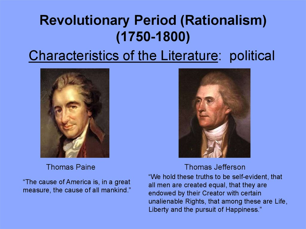 Revolutionary Period (Rationalism) (1750-1800)