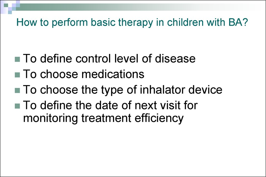 How to perform basic therapy in children with BA?