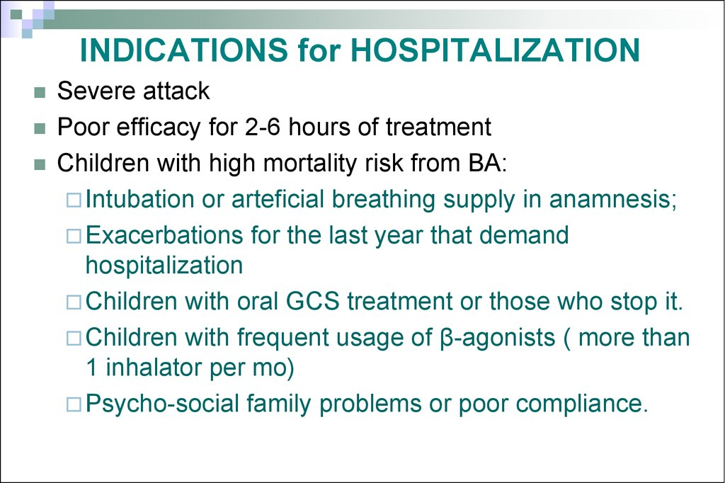 INDICATIONS for HOSPITALIZATION