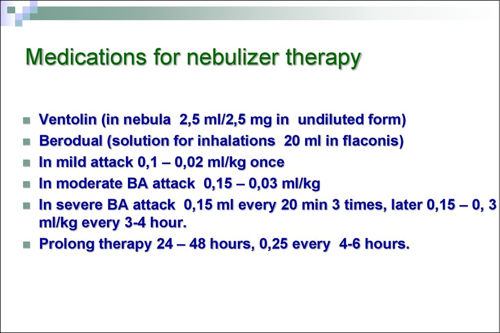 Medications for nebulizer therapy